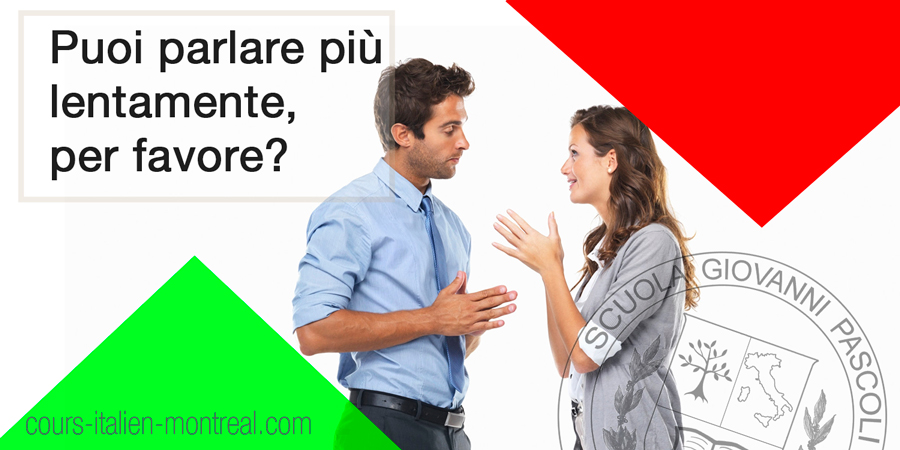 speak slowly italian